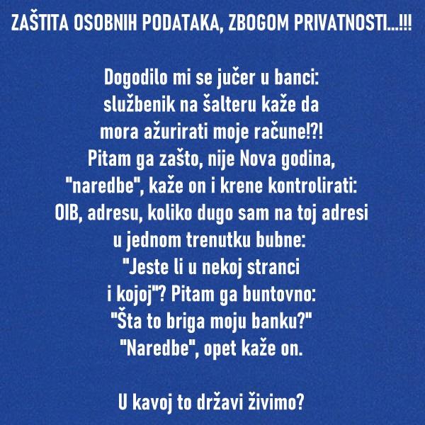 ZAŠTITA OSOBNIH PODATAKA, ZBOGOM PRIVATNOSTI...!!!