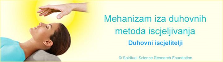 Kako objašnjavamo djelovanje mjera prilikom duhovnog iscjeljenja?