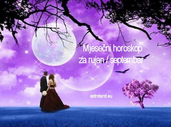 Mjesečni horoskop za rujan / septembar 2020