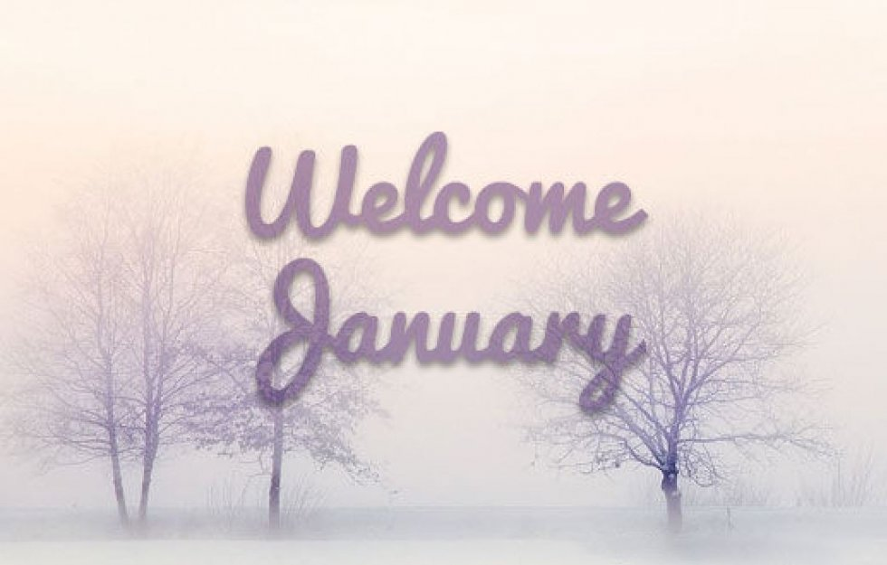Welcome January....