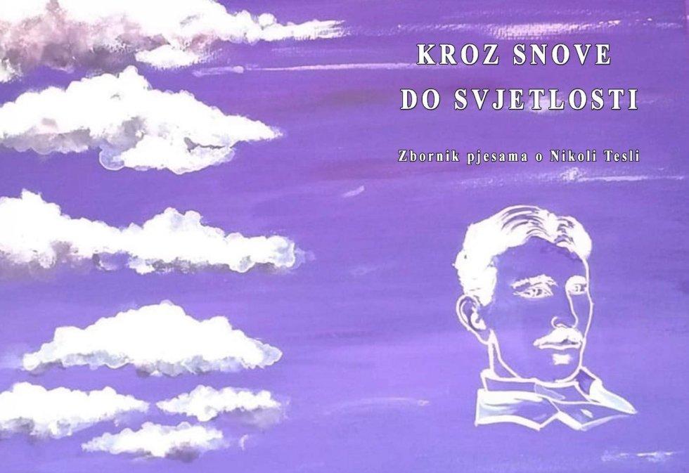 Zbornik pjesama o Nikoli Tesli KROZ SNOVE DO SVJETLOSTI