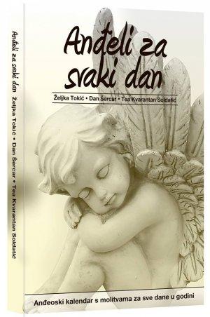 Anđeli za svaki dan, Željka Tokić, Dan Šercar