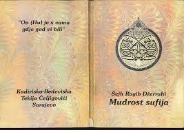 Mudrost sufija- Šejh Ragib Džerrahi
