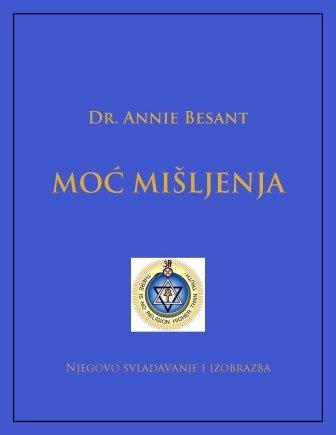 Annie Besant - Moc misljenja  njegovo savladavanje i izobrazba