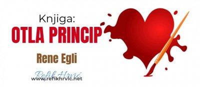 Rene Egle - OTLA PRINCIP