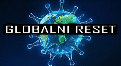 "Veliki ""reset"" plan ili kako KOVID-19 otvara vrata Novom svjetskom poretku"