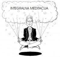 INTEGRALNA MEDITACIJA (IM)