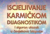 Karmička dijagnostika i siguran ulazak u čovjekovo biopolje I dio