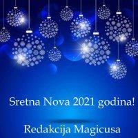 SRETNA VAM NOVA 2021 GODINA MAGICUSI!